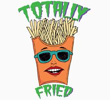 Totally Fried Unisex T-Shirt
