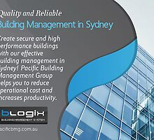 Quality and Reliable Building Management in Sydney by pacificbmg