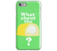 What About The Twinkie? Print / Iphone / Ipod / Ipad iPhone Case/Skin
