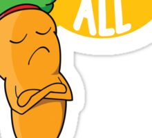 I Dont Carrot All Sticker