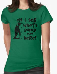 Billy Madison Quote - Oh I See What's Going On Here Womens Fitted T-Shirt