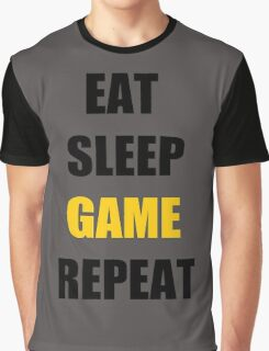 Eat, Sleep, Game. Graphic T-Shirt