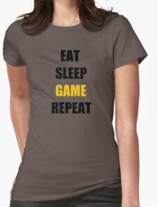Eat, Sleep, Game. Womens Fitted T-Shirt