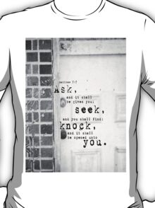 Ask Seek Knock T-Shirt