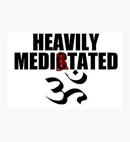 Heavily meditated Photographic Print