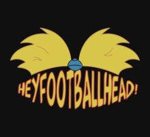 Hey Football Head! by Atomic Octopus  Designs