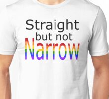 Straight But Not Narrow (black text) Unisex T-Shirt