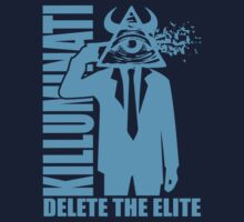 Delete The Elite by IlluminNation