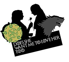 Sansa/Margaery - Does she want me to love her too?  Photographic Print