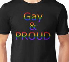 Gay and Proud (black bg) Unisex T-Shirt