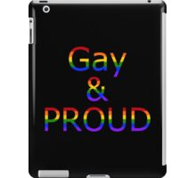 Gay and Proud (black bg) iPad Case/Skin