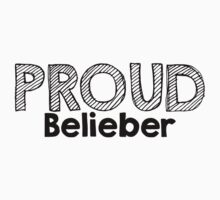 Proud Belieber  by Mollie091