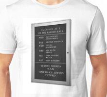 America's Joyous Future sign Unisex T-Shirt