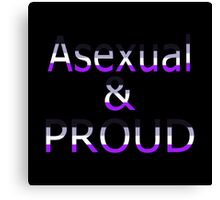Asexual and Proud (black bg) Canvas Print