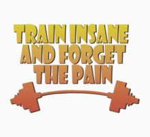 train insane and forget the pain yellow Kids Tee