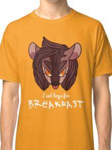 I eat boys for BREAKFAST! Classic T-Shirt