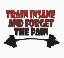 train insane and forget the pain red black Kids Clothes