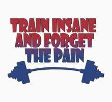 train insane and forget the pain red blue by joba1366