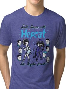 Dance With Hepcat Tri-blend T-Shirt