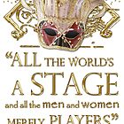 Shakespeare As You Like It Stage Quote by Sally McLean