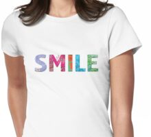 Just Smile Happy Quote #03 Womens Fitted T-Shirt