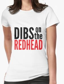Dibs on the Redhead Womens Fitted T-Shirt