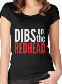 Dibs on the Redhead Women's Fitted Scoop T-Shirt