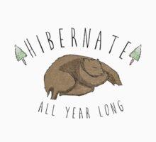 Hibernate All Year Long by trevorkanzler
