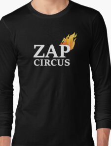 ZAP CIRCUS with Flame Long Sleeve T-Shirt