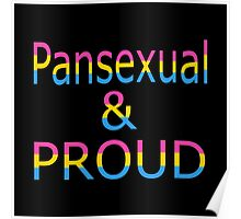 Pansexual and Proud (black bg) Poster