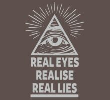 Real Eyes Realise Real Lies by IlluminNation