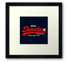 Real Superhero Framed Print