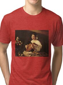 Michelangelo Merisi Da Caravaggio - The Lute Player. Man portrait: Young man, curly head, young, secular,  lute, player, musician,  music,  violin, sexy men, Roses  Tri-blend T-Shirt