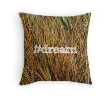 #dream Throw Pillow
