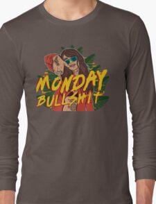 Monday bullshit bad ass gurlz with tatoo Long Sleeve T-Shirt