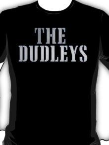 Dudleys t-shirt T-Shirt