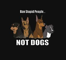 BAN STUPIT PEOPLE NOT DOGS Womens Fitted T-Shirt