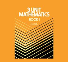 HSC Jones & Couchman 3 Unit Maths Unisex T-Shirt