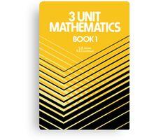 HSC Jones & Couchman 3 Unit Maths Canvas Print