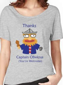 Captain Obvious Women's Relaxed Fit T-Shirt