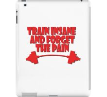 train insane and forget the pain red iPad Case/Skin
