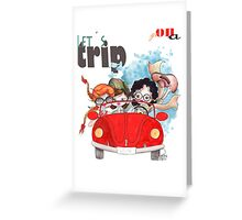 Let´s go on a trip... Greeting Card