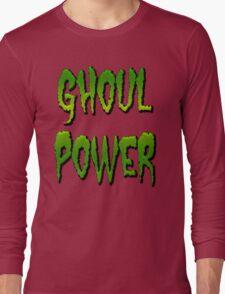 GHOUL POWER Long Sleeve T-Shirt