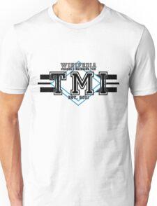 Too Much Information Unisex T-Shirt