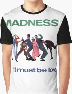 It Must Be Love Graphic T-Shirt