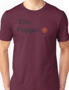 'Ello Poppet. Unisex T-Shirt