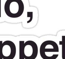 'Ello Poppet. Sticker