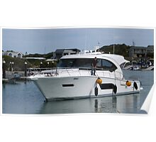 A smart Cruiser coming to dock.  Marina, Robe. Sth. Australia. Poster