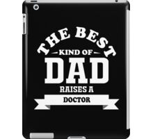 fathers day gift for doctor iPad Case/Skin