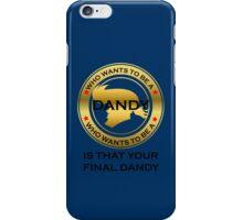 Final Dandy iPhone Case/Skin